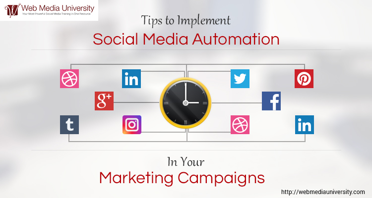 Tips to Implement Social Media Automation in Your Marketing Campaigns