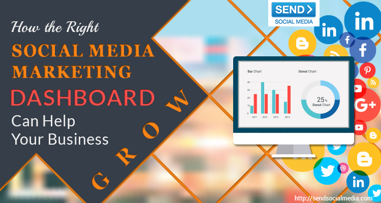 How the Right Social Media Marketing Dashboard Can Help Your Business Grow