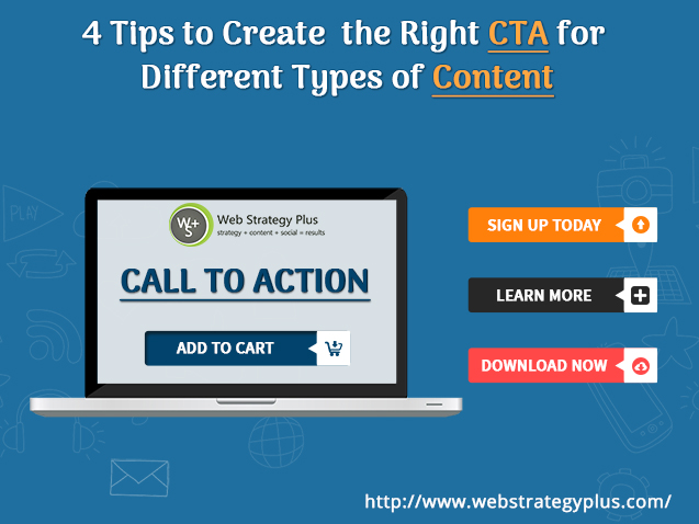 4 Tips to Create the Right CTA for Different Types of Content