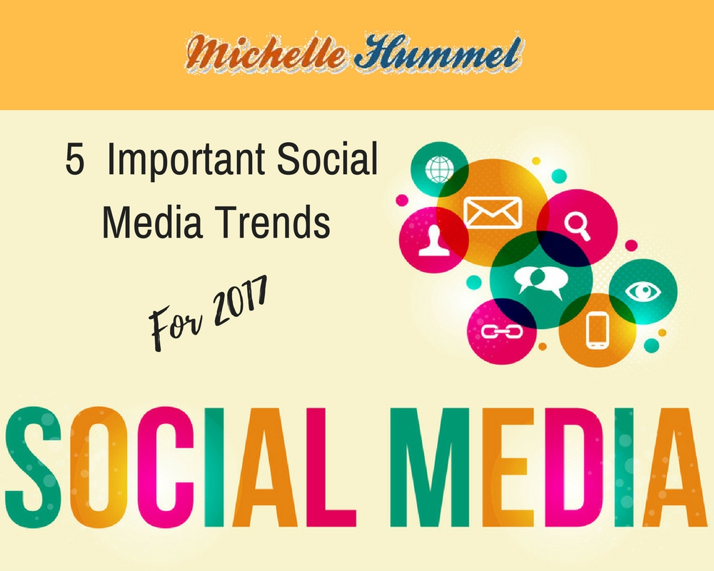 5 Important Social Media Trends for 2017