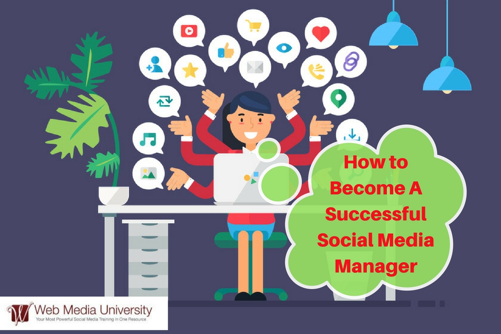 How to Become a Successful Social Media Manager