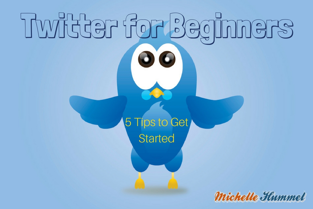 Twitter for Beginners – 5 Tips to Get Started
