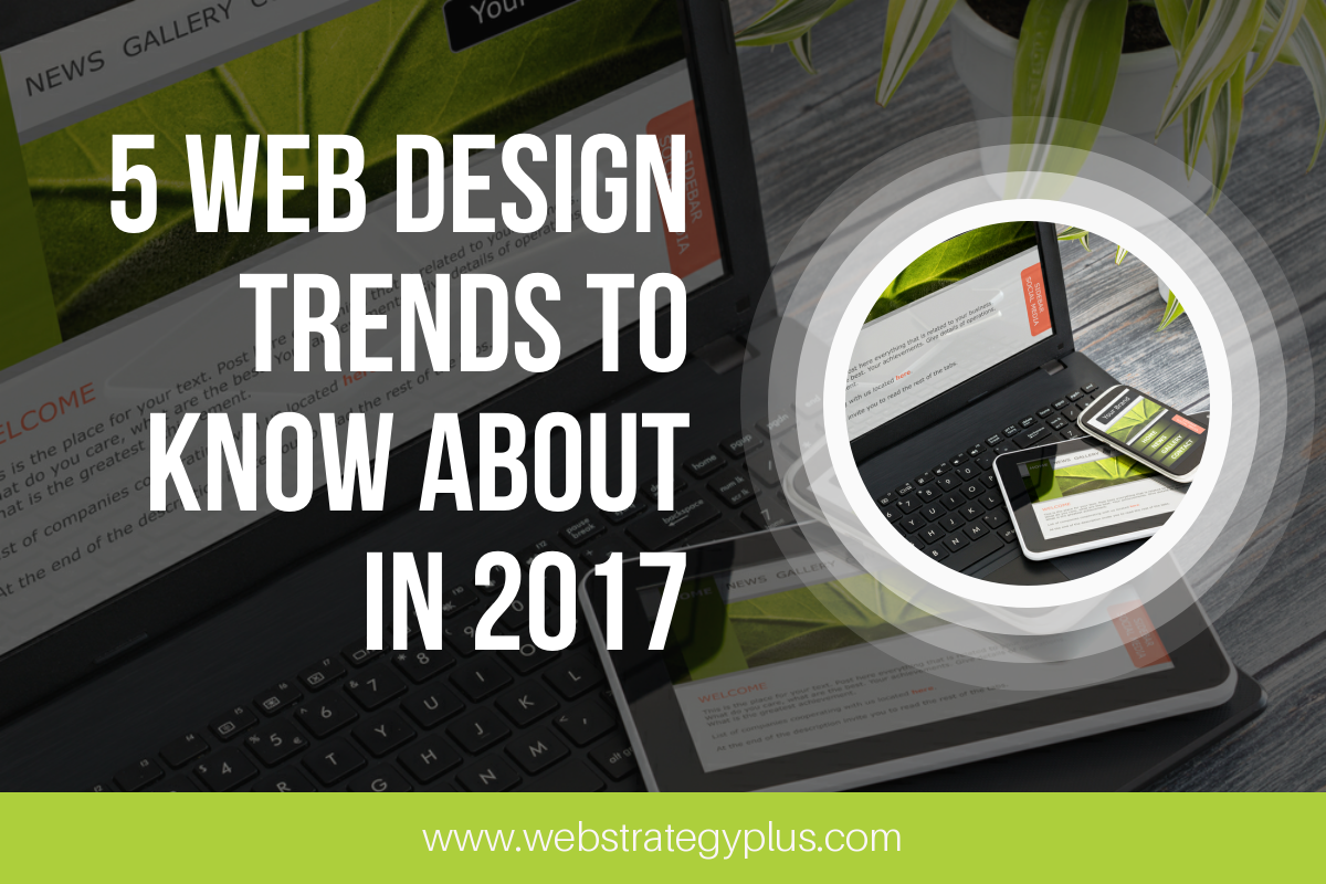 5 Web Design Trends to Know About in 2017
